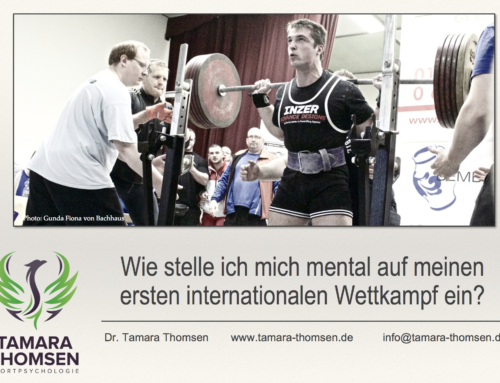 Wie stelle ich mich mental auf meinen ersten internationalen Wettkampf ein? Vortrag auf dem Kaderlehrgang der Deutschen Kraftdreikämpfer