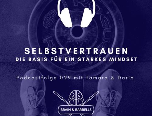 """""""Hört mal her!"""": Eine Podcastfolge zum Thema Selbstvertrauen mit Daria von Brain & Barbells"""